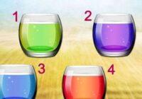TESTS. Izvēlies glāzi un uzzini, kas tev vajadzīgs tieši šobrīd!