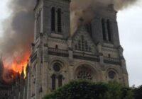 TIEŠRAIDE: Francijā uguns posta vēsturisko Nantes katedrāli