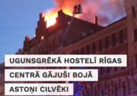 VIDEO: Traģiskā ugunsgrēkā nelegālā hostelī Rīgā iet bojā astoņi cilvēki